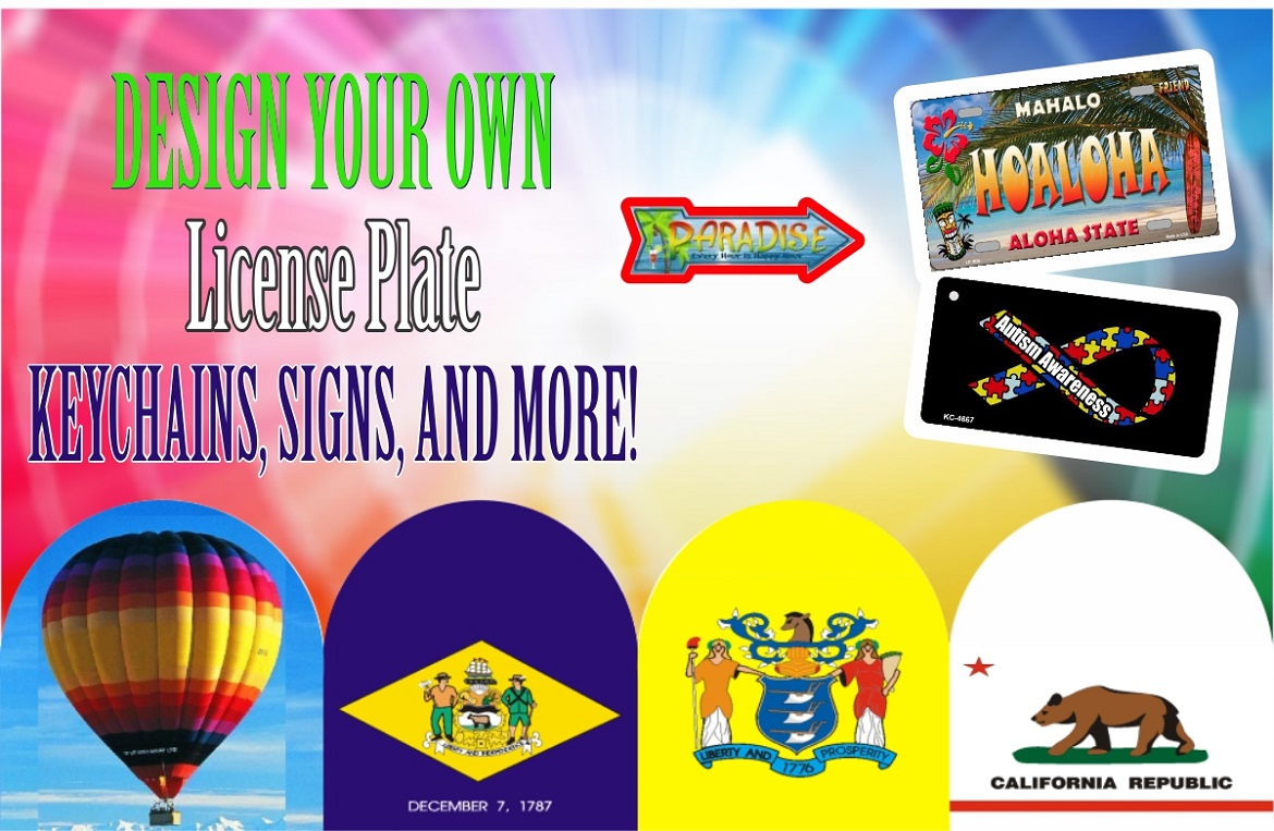 Custom Signs, License plates, Keychains, Dogtags, Magnets